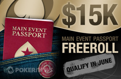 $15,000 Freeroll Main Event Passporte na PokerStars
