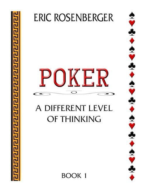 PokerNews Book Review: Eric Rosenberger's Poker: A Different Level of Thinking 101