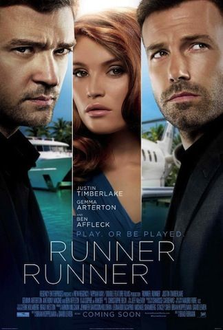 Runner Runner is out Oct. 4