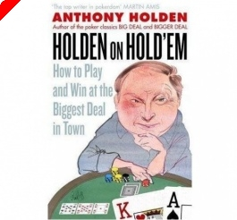 Poker Book Review:  Anthony Holden's 'Holden on Hold'em'