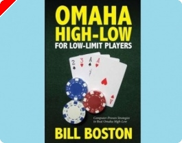 Poker Book Review: Bill Boston's 'Omaha High-Low for Low-Limit Players'