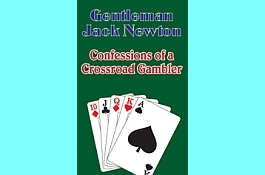 Poker Book Review: Jack Newton's 'Confessions of a Crossroad Gambler'