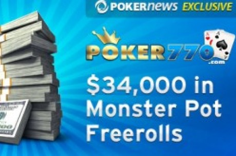 La Monster Pot Series de Poker770, exclusivas de PokerNews: El criterio de calificación más...