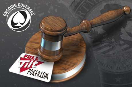 REPORT: Full Tilt Poker, DOJ Agree on Forfeiture Agreement; RICO Suit Dismissed