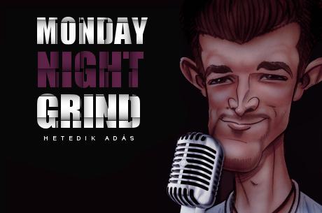 Podcast: Monday Night Grind 7. adás