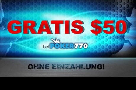 $50 gratis bei Poker770