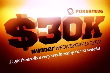 Become a Winner with the $30K Winner Poker Wednesday Dozen!