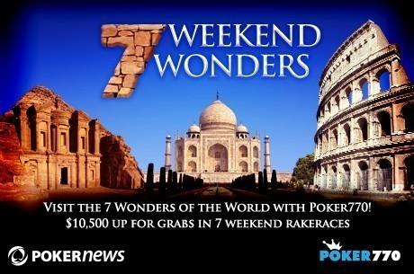 Poker770 Seven Weekend Wonders Promotion Chichen Itza Results