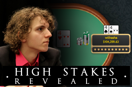 High Stakes Revealed - Weergaloze actie met &quot;wilhasha&quot; en terugkeer &quot;Berndsen12&quot;?