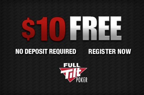 Free $10 at Full Tilt Poker