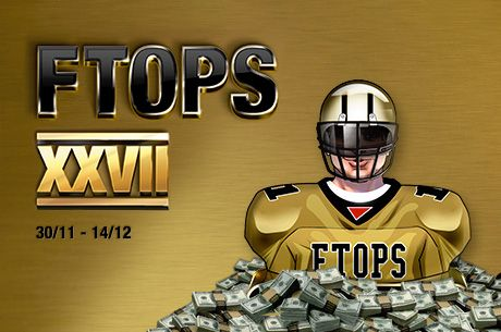 Yes, We Cab Send You to The FTOPS XXVII Main Event For Free