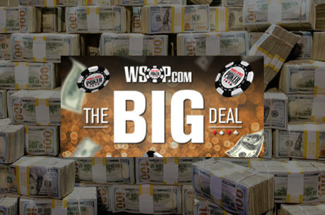 "WSOP.com Announces ""The BIG Deal"" in Nevada and New Jersey"