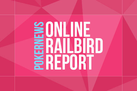 "The Online Railbird Report: ""RaulGonzales"" Wins $166K, Isaacson Plays PLO, and More"