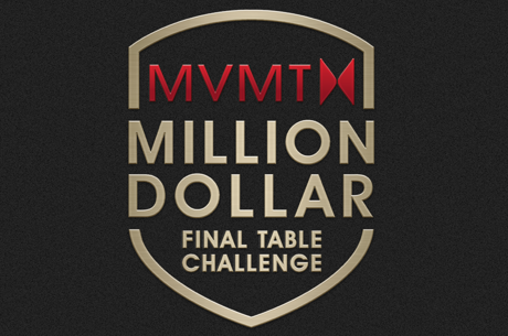 MVMT Million Dollar Final Table Challenge