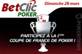 Coupe de France de Poker : freerolls qualifs du dimanche 28 mars