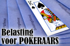 Belasting voor pokeraars - Deel 3