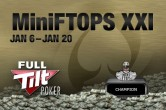 MiniFTOPS XXI Main Event Freeroll