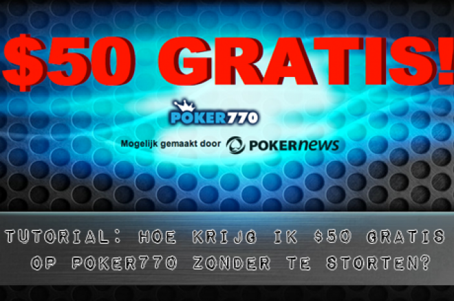 Poker770 Hoe krijg ik $50 gratis?