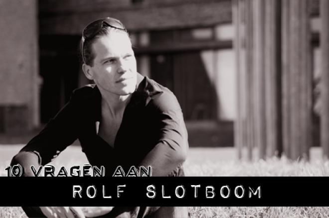 10 vragen aan: Rolf Slotboom