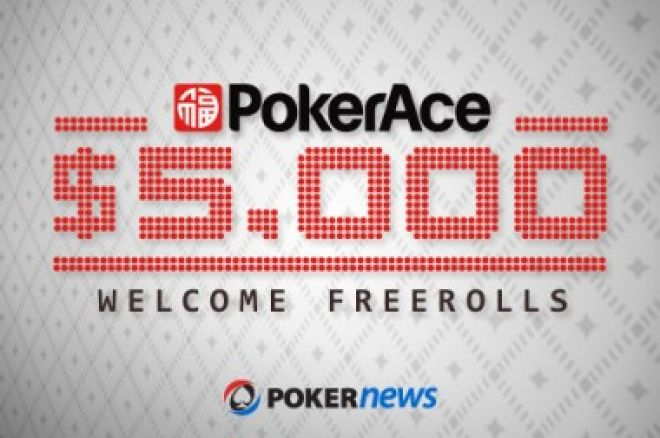 First of PokerAce's $5,000 Welcome Freerolls Begin Tonight 0001