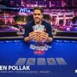 Ben Pollak Wins Event #6!