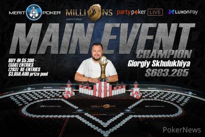 Giorgiy Skhulukhiya Wins the 2021 partypoker LIVE. MILLIONS North Cyprus $5,300 Main Event