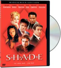 Shade Movie review 101