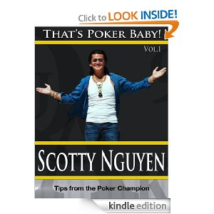 PokerNews Book Review: That's Poker Baby! Vol. I by Scotty Nguyen 101