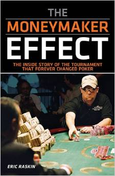 PokerNews Book Review: The Moneymaker Effect by Eric Raskin 101