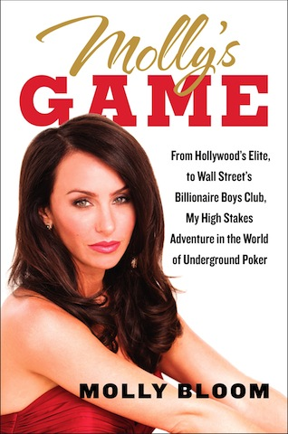 "Molly Bloom en la elite de Hollywood, club de billionarios y su libro "" Molly's Game"" 101"