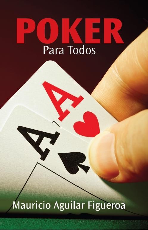 """""""Poker para todos"""" un nuevo libro sobre la especialidad 101"""