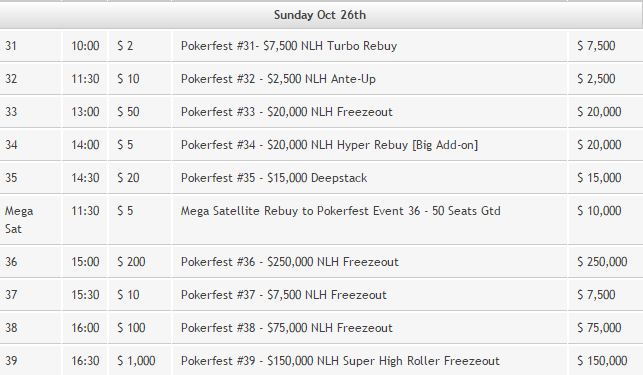 October 26 Pokerfest Schedule