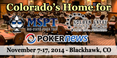 MSPT Golden Gates in Colorado Kicks Off Friday; 0K Main Event Nov. 13-16 101