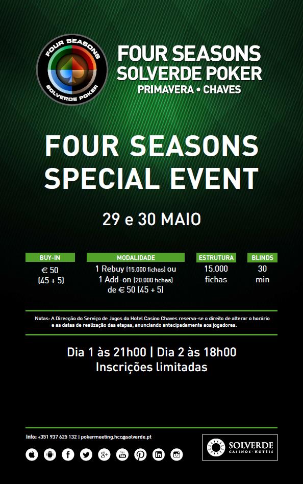 Four Seasons Special Event, 29 a 30 Maio no Casino de Chaves 101