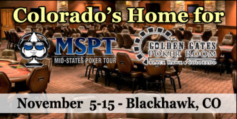 Don't Miss This Weekend's 0K MSPT Golden Gates Casino Main Event in Black Hawk, CO 102