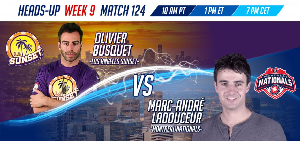 GPL Week 9 Olivier Busquet vs Marc-Andre Ladouceur