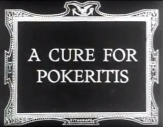 "Poker & Pop Culture: Prescribing ""A Cure for Pokeritis"" 101"
