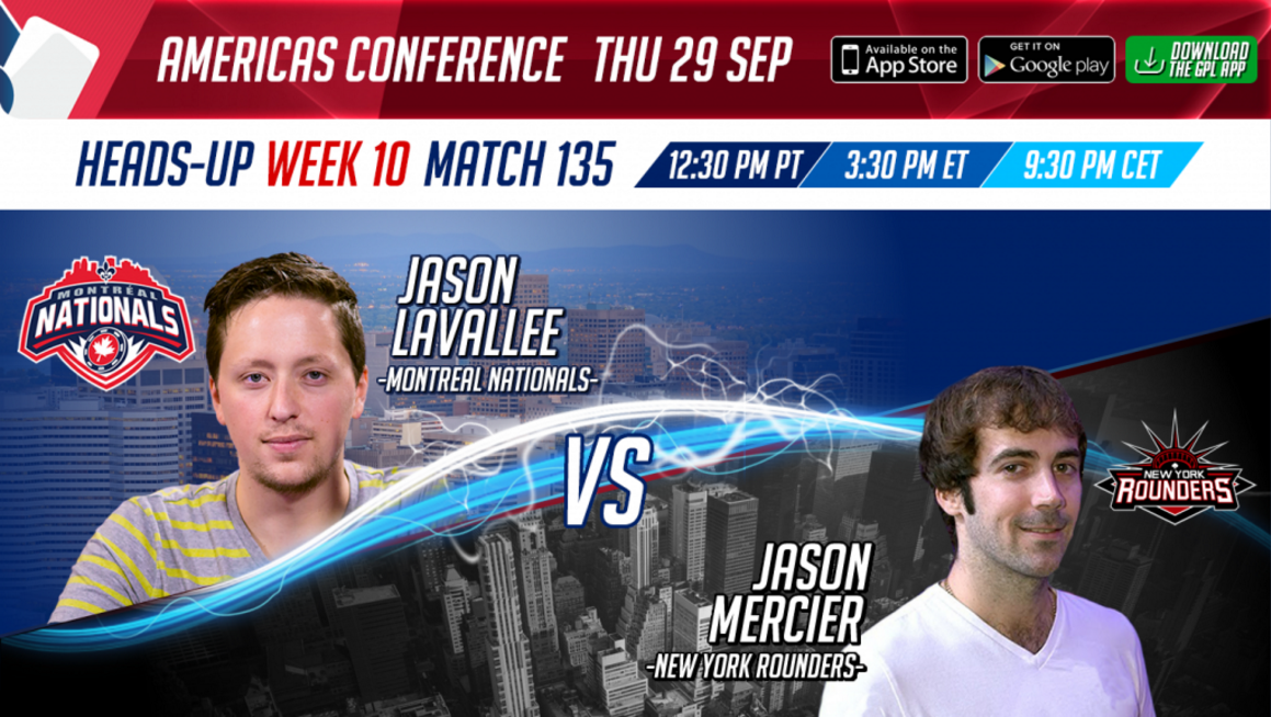 GPL Week 10 Jason Lavallee vs. Jason Mercier