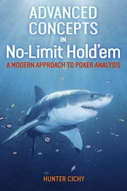 Talking 'Advanced Concepts in No-Limit Hold'em' With Hunter Cichy 101