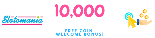 Slotomania Free Coins: The Welcome Bonus!
