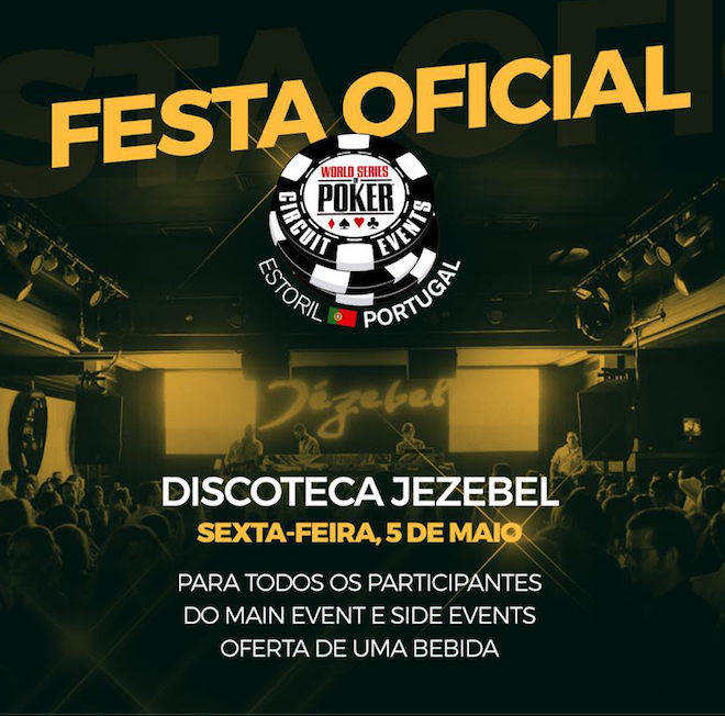 Festa Oficial WSOPC Estoril a 5 de Maio na Jezebel 101