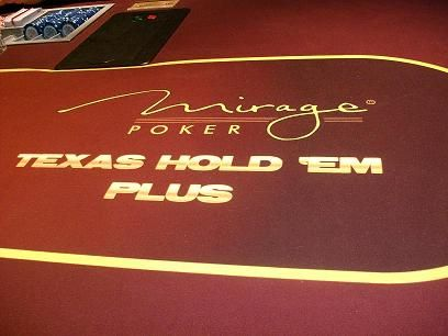 Sexton's Corner, Vol. 41: Mirage Serves Up 'Texas Hold'em Plus' 101