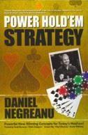 Power Hold 'em Strategy, kirjoittajina Daniel Negreanu ja kumppanit 101