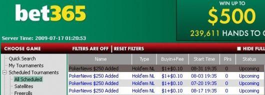 扑克新闻网8月最后的250美元比赛将在bet365 Poker很快开始. 101