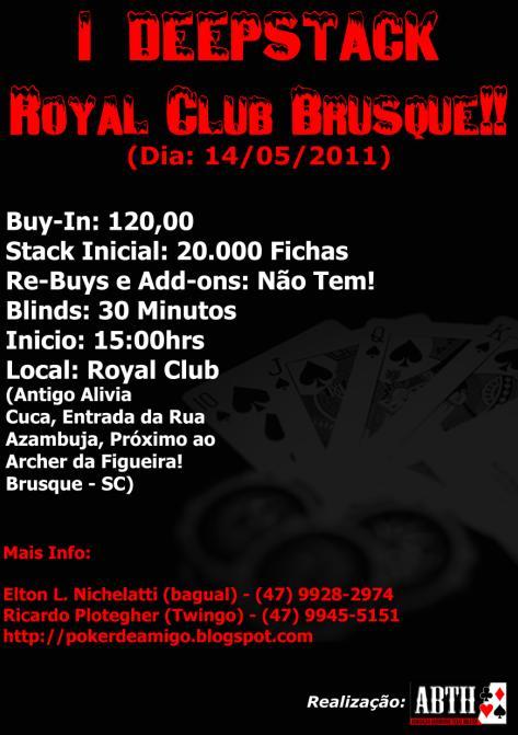 Grandes Torneios para Pequenos Bankrolls: Conheça o Deep Stack Royal Club de Brusque 101