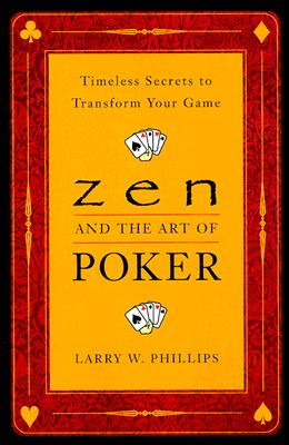 "Knygų lentyna: ""Zen and the Art of Poker"" 101"