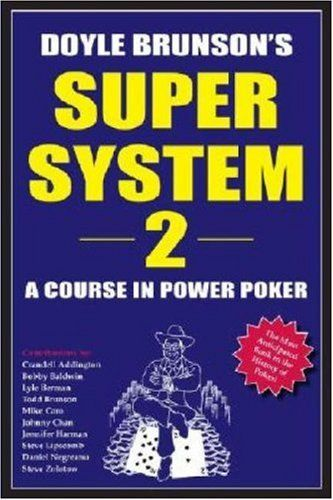 "Knygų lentyna: Doyle Brunsono ""Super System 2 - A Course in Power Poker"" 101"