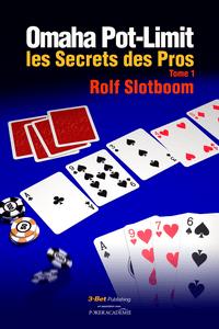 "Knygų lentyna: Rolfo Slotboomo ""Secret of Professional Pot-Limit Omaha"" 101"
