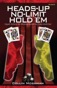 Biblioteczka pokerzysty - Heads-Up No-Limit Hold'em 101