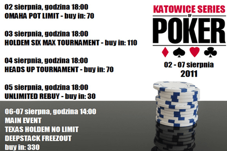Katowice Series of Poker  - Harmonogram 101